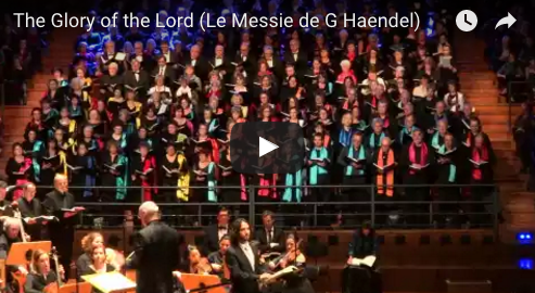 """The Glory of Lord"" Le Messie de G. Handel (Halle aux grains)"
